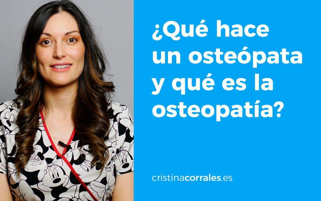 ¿Qué hace un osteopata y qué es la osteopatía?